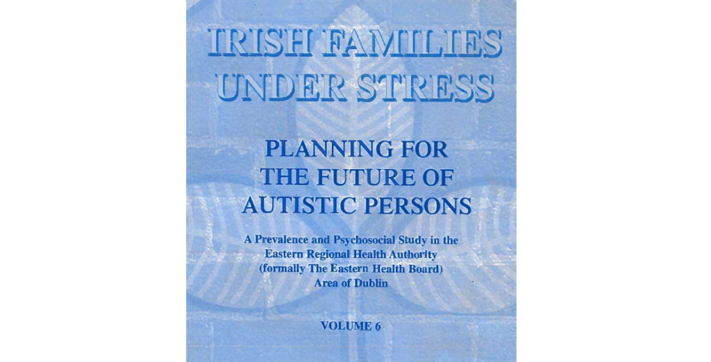Irish Families Under Stress: Planning for the Future of Autistic Persons Book Cover